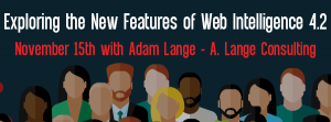 Up Coming Lets Speak BO Webinar - Exploring the New Features of Web Intelligence 4.2 November 15 2016