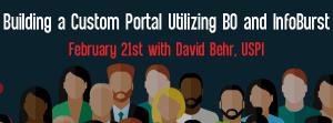 Upcoming Let's Speak BO Webinar Building a Custom Portal Utilizing BusinessObjects and InfoBurst February 21, 2016