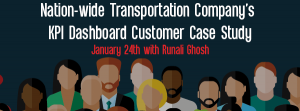 Upcoming Let's Speak BO Webinar Nation-wide Transportation Company's KPI Dashboard Customer Case Study January 24 2016