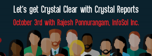 Upcoming Webinar Let's get Crystal Clear with Crystal Reports October 3 2017