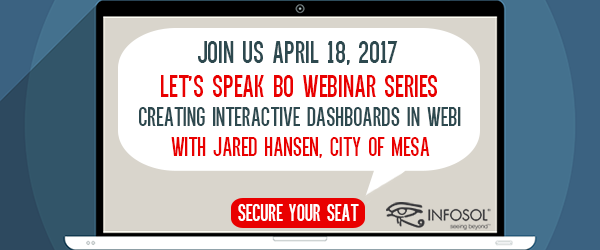Let's Speak BO Webinar: Creating Interactive Dashboards in Web Intelligence April 18, 2017