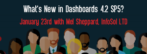 January 23rd – What's New in Dashboards 4.2 SP5?