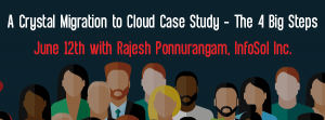 Let's Speak BO Webinar A Crystal Migration to Cloud Case Study – The 4 Big Steps June 26 2018