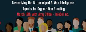 Let' Speak BO Webinar Customizing the BI Launchpad & Web Intelligence reports for Organization Branding March 19 2019