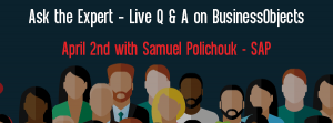 Let's Speak BO Webinar Ask the Expert – Live Q & A on BusinessObjects Aril 2nd 2019