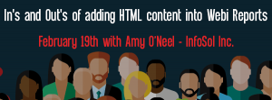 Let's Speak BO Webinar In's and Out's of adding HTML content into Webi Reports February 19 2019