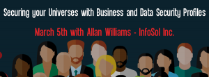 Let's Speak BO Webinar Securing your Universes with Business and Data Security Profiles March 5 2019