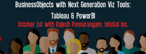 Let's Speak BO Webinar BusinessObjects with Next generation Viz Tools Tableau & PowerBI October 1 2019