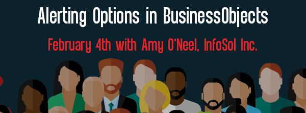 Let's Speak BO Webinar February 4 2020 Alerting Options in BusinessObjects