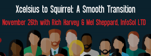 Let's Speak BO Webinar Xcelsius to Squirrel - A Smooth Transition November 26 2019