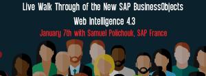 Let's Speak Webinar Live Walk Through of the New SAP BusinessObjects Web Intelligence 4.3 January 7 2020
