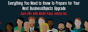 Let's Speak BO Webinar for Your Next BusinessObjects Upgrade April 14 2020