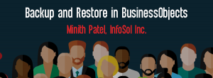 Let's Speak BO Webinar: Backup and Restore in BusinessObjects May 12 2020