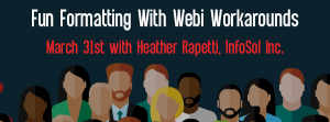 Let's Speak BO Webinar Fun Formatting With Webi Workaround March 31 2020
