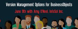 Let's Speak BO Webinar Version Management Options for BusinessObjects June 9 2020
