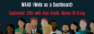 Let's Speak BO Webinar WAAD (Webi as a Dashboard) September 29 2020