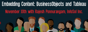 Let's Speak BO Webinar: Embedding Content: BusinessObjects and Tableau November 10 2020