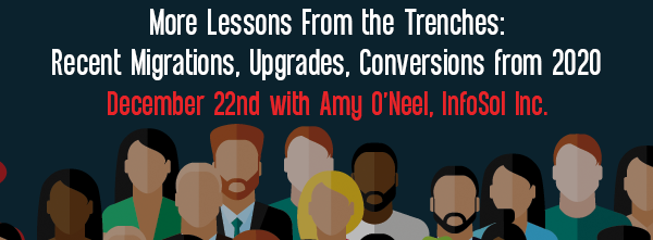 Let's Speak BO Webinar More Lessons From the Trenches – Recent Migrations, Upgrades, Conversions from 2020 December 22 2020