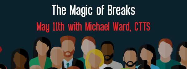 Let's Speak BO Webinar The Magic of Breaks May 11 2021