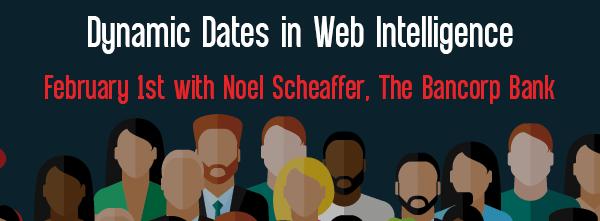 Let's Speak BO Webinar: Dynamic Dates in Web Intelligence on February 1st